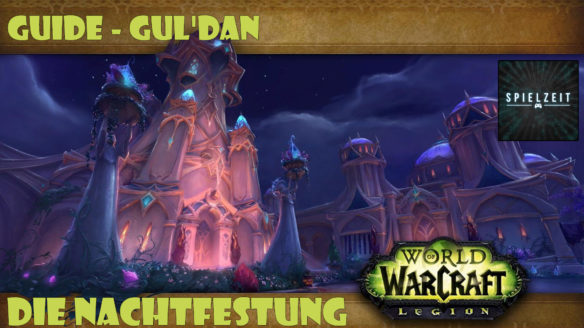 [Guide][Patch7.1.5] – Gul'dan [normal]