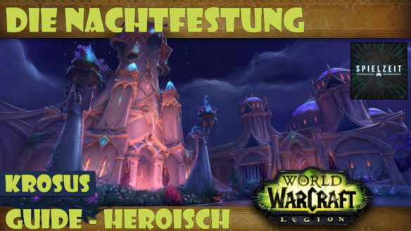 [Guide][Patch7.1.5] – Krosus [heroisch]