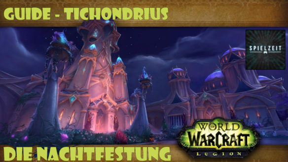 [Guide][Patch7.1.5] – Tichondrius [normal]