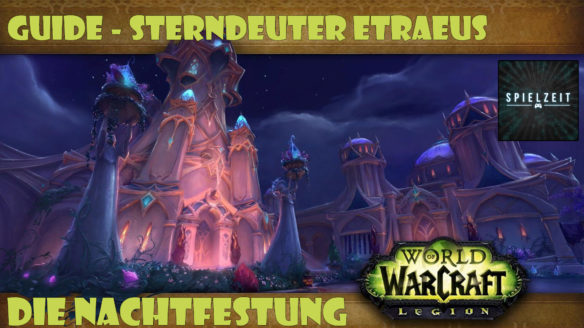 [Guide][Patch7.1.5] – Sterndeuter Eträus [normal]